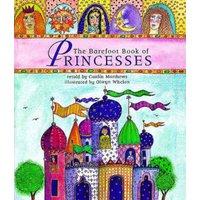 Image of The Barefoot book of princesses - Caitlin Matthews|Olwyn Whelan|Margaret Wolfson|Caitlin Matthews