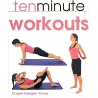 Image of Ten minute workouts - Chrissie Gallagher-Mundy