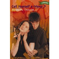 Image of Call yourself a friend? - Marilyn Taylor