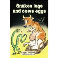 Snakes legs and cows eggs - Adam Bushnell