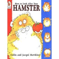 How to look after your hamster - Colin Hawkins
