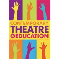 Contemporary theatre in education - Roger Wooster