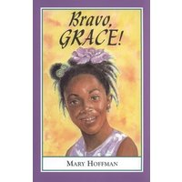 Image of Bravo, Grace! - Mary Hoffman