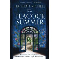Image of The Peacock Summer by Hannah Richell Hardback Used