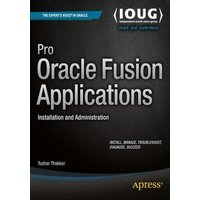 Image of Pro Oracle Fusion applications - Tushar Thakker