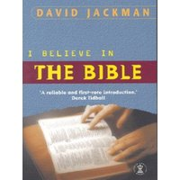 Image of I believe in the Bible - David Jackman