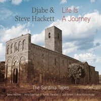 Image of Djabe & Steve Hackett - Life Is a Journey: The Sardinia Tapes