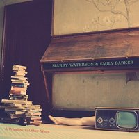 Image of Marry Waterson & Emily Barker - A Window to Other Ways