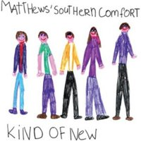 Image of Matthews' Southern Comfort - Kind of New