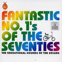 Image of Various Artists - Fantastic No. 1s of the Seventies
