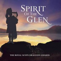 Image of The Royal Scots Dragoon Guards - Spirit of the Glen