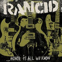 Rancid - Honor is all we know - CD - standard