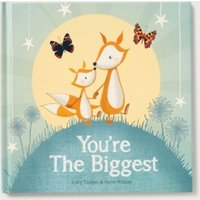 You're the Biggest Book by Lucy Tapper & Steve Wilson