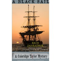 A Black Sail: The Coleridge Taylor Mysteries, Book 3 (Unabri