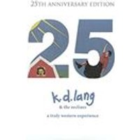 k.d. lang & the reclines - A Truly Western Experience (25th Anniversary Edition) (2-CD Set) (Music CD)