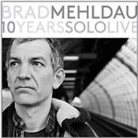 Brad Mehldau - 10 Years Solo Live (Music CD)