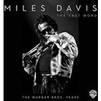 Miles Davis - The Last Word - The Warner Bros. Years (Music CD)