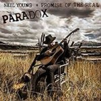 Neil Young + Promise of the Real - Paradox (Original Music from the Film) (Music CD