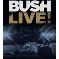 Bush - Live! [Video] (Live Recording/DVD)