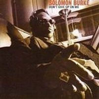 Solomon Burke - Dont Give Up On Me (Music CD)