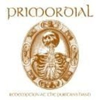 Primordial - Redemption At The Puritans Hand (Deluxe Edition) (Music CD)