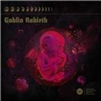 Goblin Rebirth - Goblin Rebirth (Music CD)