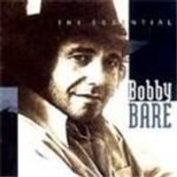 Bobby Bare - Essential Bobby Bare, The