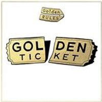 Golden Rules - Golden Ticket (Music CD)