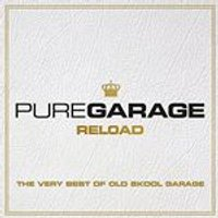 Various Artists - Pure Garage Reload (The Very Best of Old-Skool Garage) (Music CD)