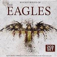 Eagles - Rockin Roots of the Eagles (Music CD)