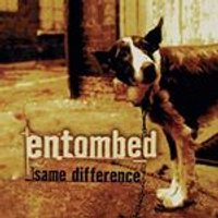 Entombed - Same Difference (Music CD)