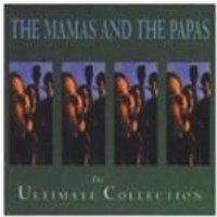 The Mamas And The Papas - Ultimate Collection