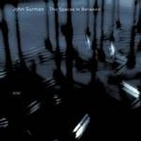 John Surman - The Spaces In Between (Music CD)