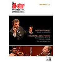 All-Star Orchestra: Programs 11 & 12 - A Heros Life in Music, Mozart and a World Premiere [Video] (Music CD)