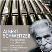 Albert Schweitzer plays Organ Works (Music CD)