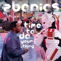 Zbonics - Time to Do Your Thing (Music CD)
