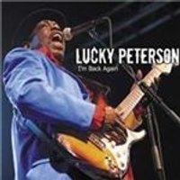 Lucky Peterson - Im Back Again (Music CD)