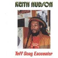 Keith Hudson - Tuff Gong Encounter/Jammys Dub Encounter (Music CD)