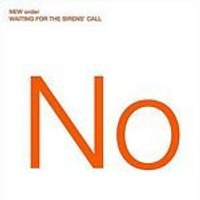New Order - Waiting For The Sirens Call (Music CD)