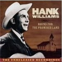 Hank Williams - Bound For The Promised Land (Music CD)