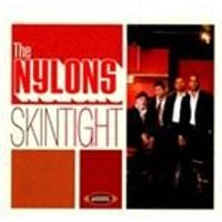 Nylons (The) - Skin Tight (Music CD)
