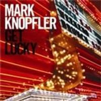 Mark Knopfler - Get Lucky (Music CD)