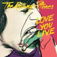 The Rolling Stones - Love You Live (2009 Remaster) (Music CD)