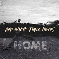 Off with Their Heads - Home (Music CD)