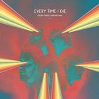 Every Time I Die - From Parts Unknown (Music CD)