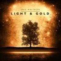 Eric Whitacre - Light and Gold (Music CD)