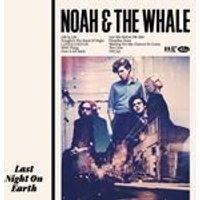 Noah And The Whale - Last Night On Earth (Music CD)