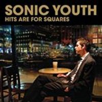 Sonic Youth - Hits Are For Squares (Music CD)