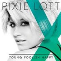 Pixie Lott - Young Foolish Happy (Music CD)