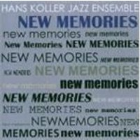 Hans Koller Jazz Ensemble (The) - New Memories
